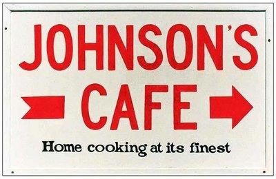 JOHNSON'S CAFE * 7'' x 11''
