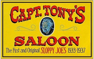 CAPT. TONY'S SALOON * 8'' x 11''