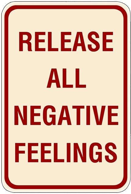 RELEASE NEGATIVE FEELINGS * 7'' x 11'' 10459