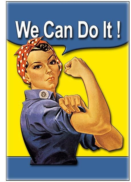 WE CAN DO IT * 7'' x 11'' 10466