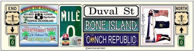 MULTI KEY WEST SIGNS * 4'' x 16''