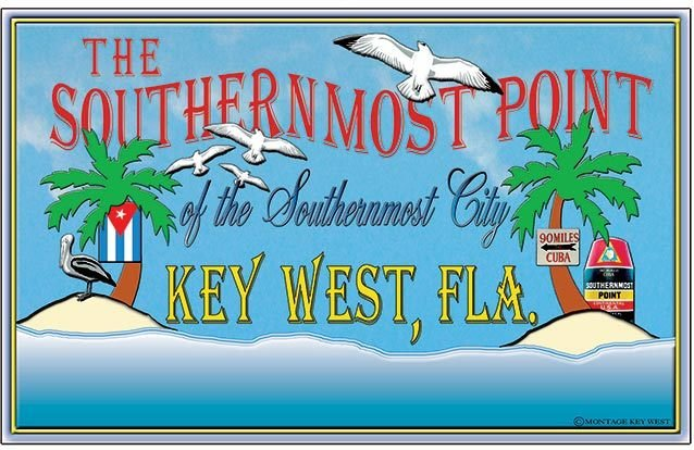 SOUTHERMOST CITY KEY WEST * 7'' x 11'' 10568