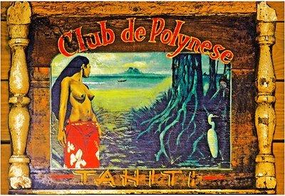 CLUB DE POLYNESE * 7'' x 11''