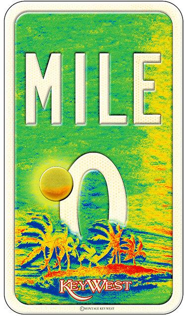 MILE 0 SUNSET KEY * 6'' x 11''