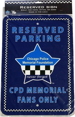 Chicago Police Memorial Foundation Star Parking Sign