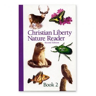 Christian Liberty Nature Reader Book 2