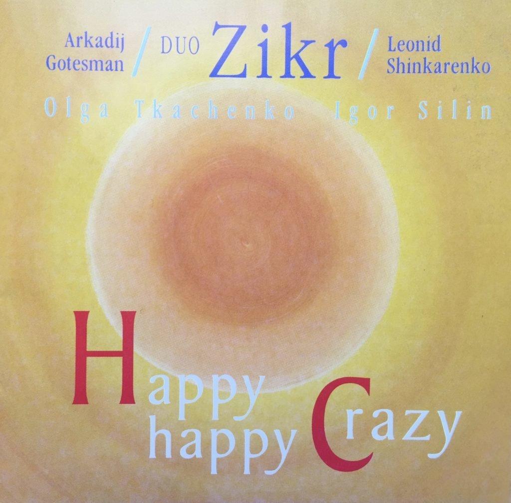 """CD Duo Zikr """"Happy Crazy"""" 12+ 00013"""