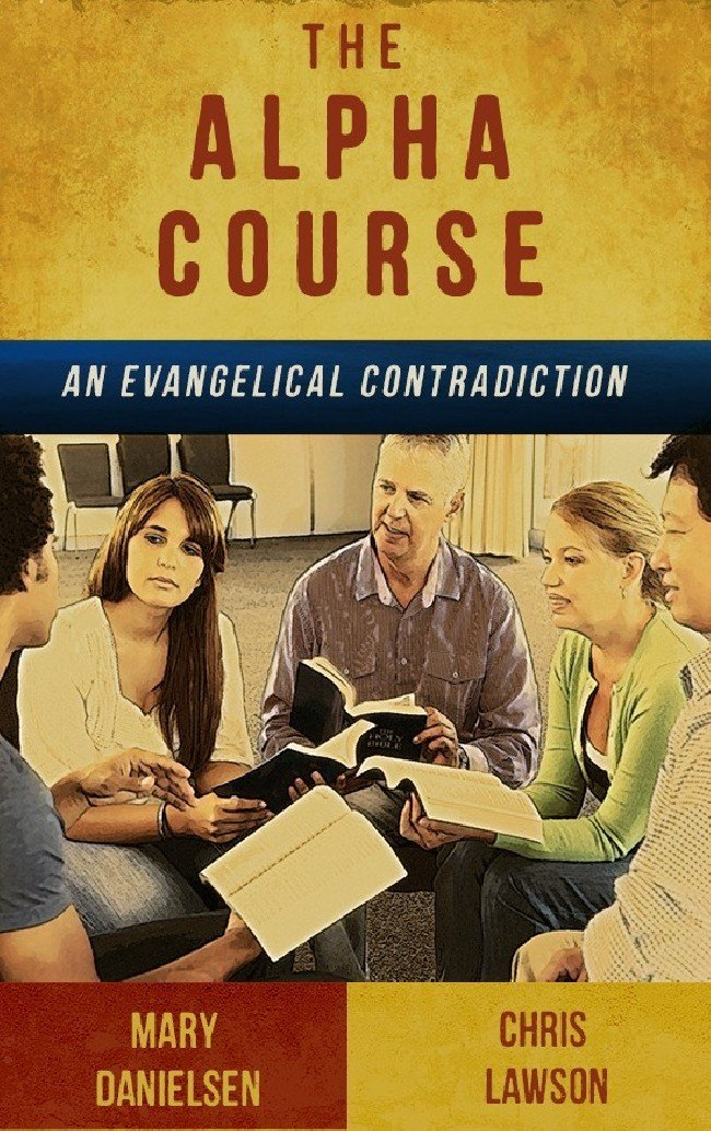 BOOKLET (3/Pack) - The Alpha Course: An Evangelical Contradiction
