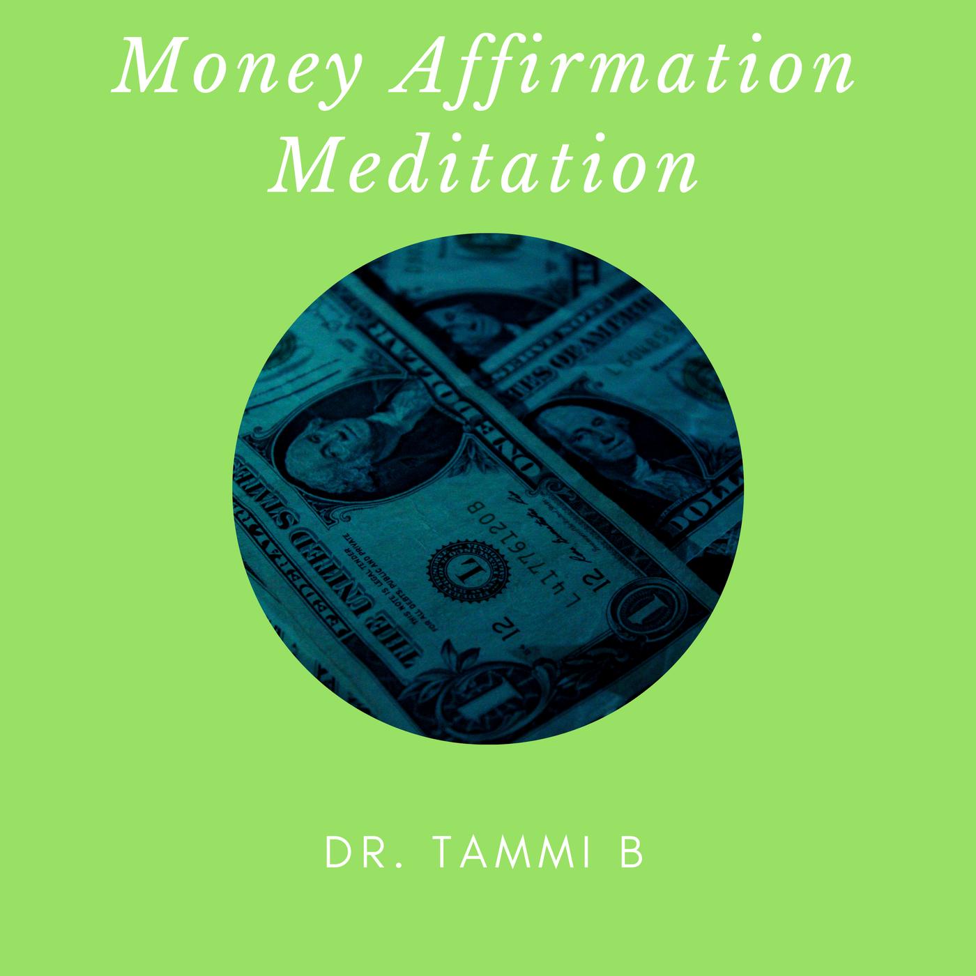 Money Affirmation Meditation