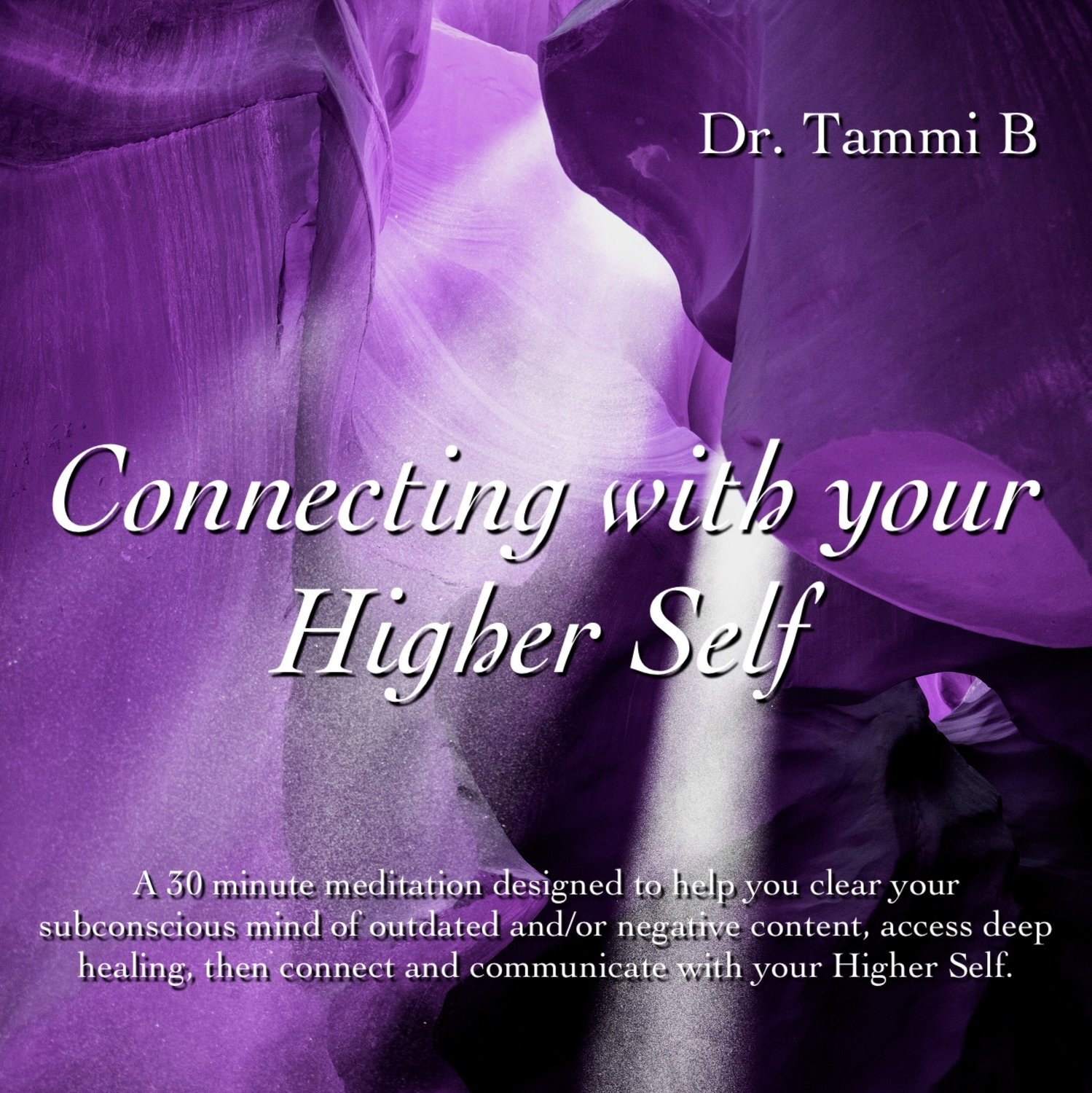 Connecting with your Higher Self Meditation