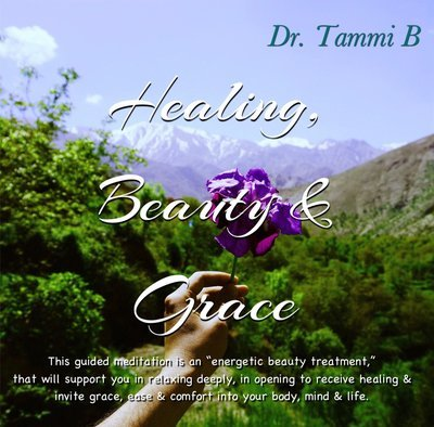 Healing Beauty and Grace Meditation