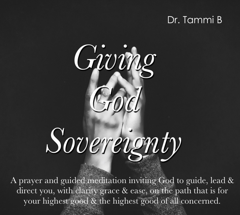 Giving God Sovereignty Prayer