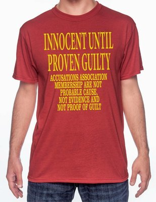 INNOCENT UNTIL PROVEN GUILTY SHIRT FREE SHIPPING