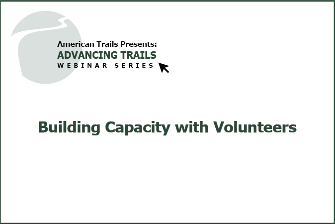 Building Capacity with Volunteers – Essential Building Blocks of a Successful Program (RECORDING)