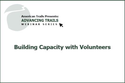 Building Capacity with Volunteers – Essential Building Blocks of a Successful Program (RECORDING)