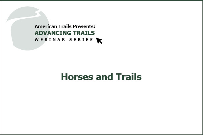 Horses And Trails – How to Be Successful With Both! (RECORDING)