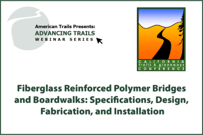Fiberglass Reinforced Polymer Bridges and Boardwalks: Specifications, Design, Fabrication, and Installation (RECORDING)