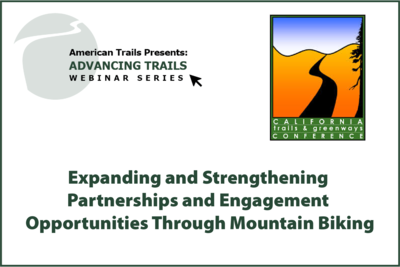 Expanding and Strengthening Partnerships and Engagement Opportunities Through Mountain Biking (JULY 16, 2020)