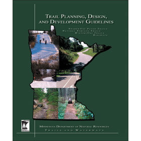 Trail Planning, Design, and Development Guidelines