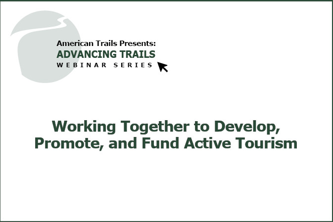 Working Together to Develop, Promote, and Fund Active Tourism (RECORDING)