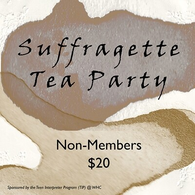 Suffragette Tea Party (Non-Members)