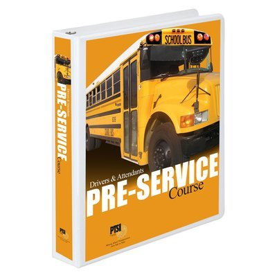 NATIONAL PRE-SERVICE Curriculum for School Bus Drivers and Attendants