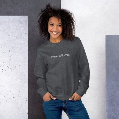 Unisex Crewneck Sweatshirt (more self love)