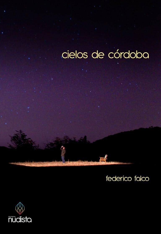 Cielos de Córdoba - Federico Falco
