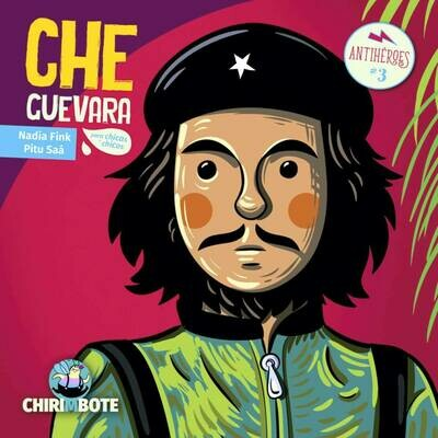​Che Guevara: Illustrated Biography in Spanish for children