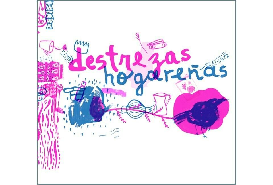 Destrezas hogareñas - Poetry Fanzine by Ramiro Mases and Romina Lardiés
