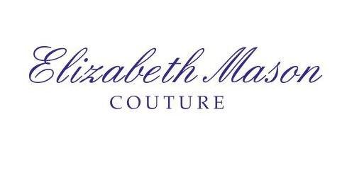 ELIZABETH MASON COUTURE