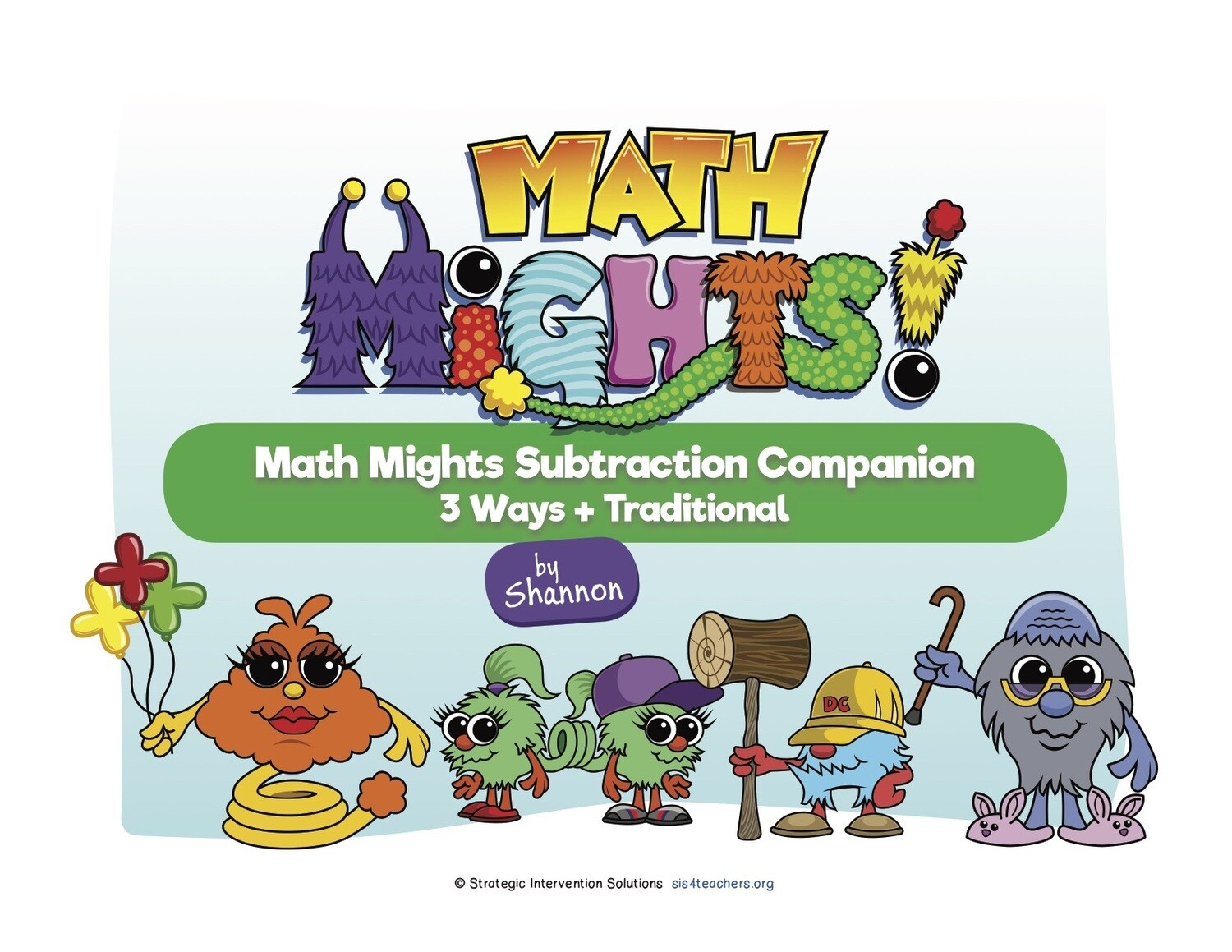 Math Mights Download Companion: Subtraction Strategies