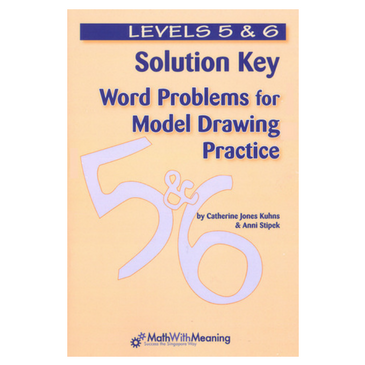 Word Problems for Model Drawing: Solution Key 5/6