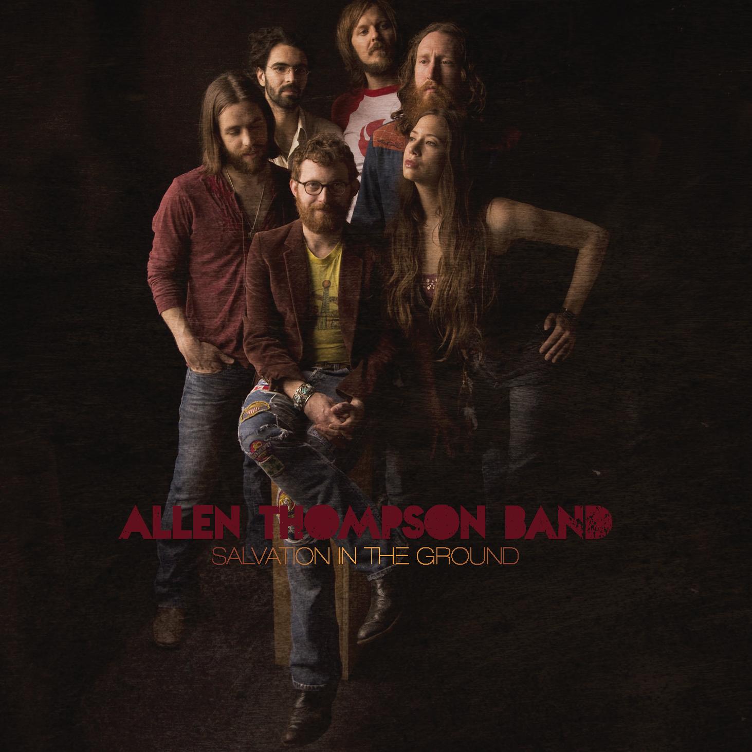 Allen Thompson Band - Salvation In The Ground CD 00006
