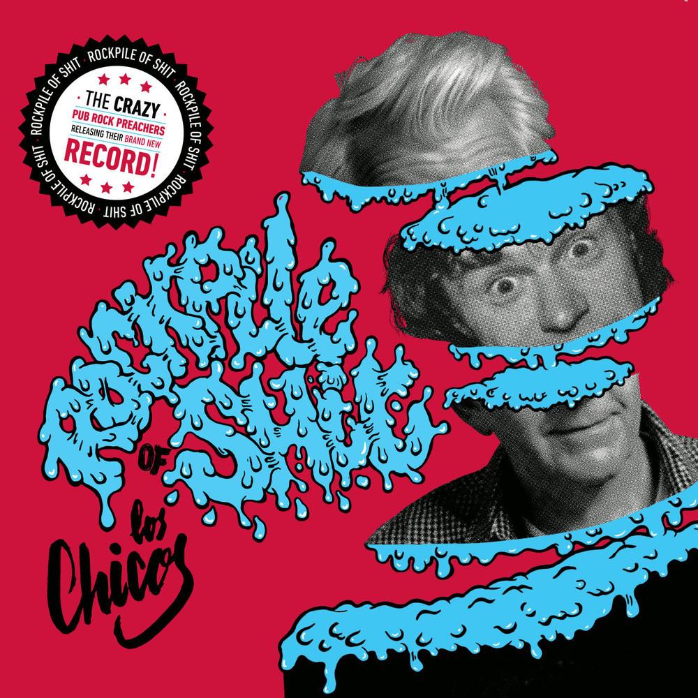 Los Chicos - Rockpile of Shit LP + download