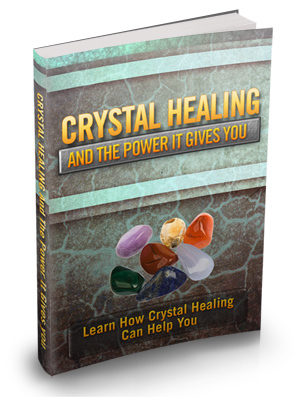 Crystal Healing & The Power It Gives You