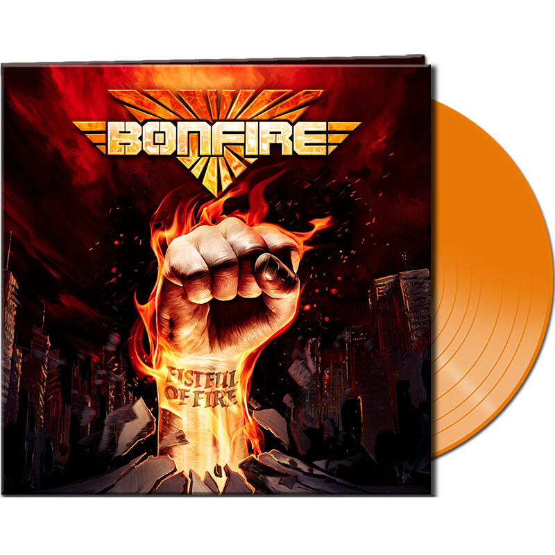 "BONFIRE ""Fistful Of Fire""  Ltd. Gatefold ORANGE Vinyl Limited to 900 units!"