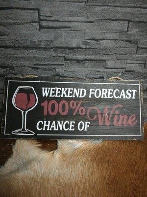 Tekstbord weekend wine