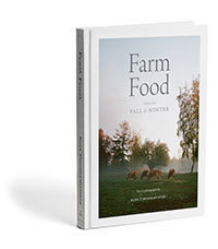 Farm Food, Volume I; Fall & Winter
