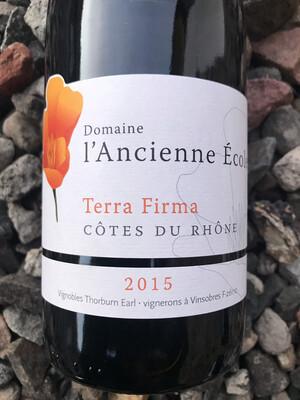 Cotes du Rhone 'Terra Firma' Domaine l'Ancienne Ecole 2015