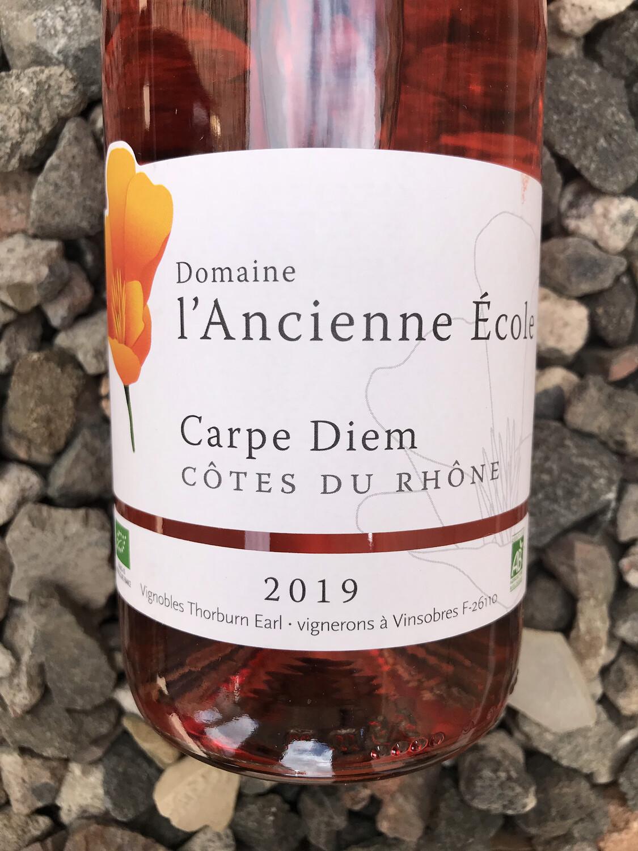 Cotes du Rhone Rose 'Carpe Diem' Domaine l'Ancienne Ecole 2019
