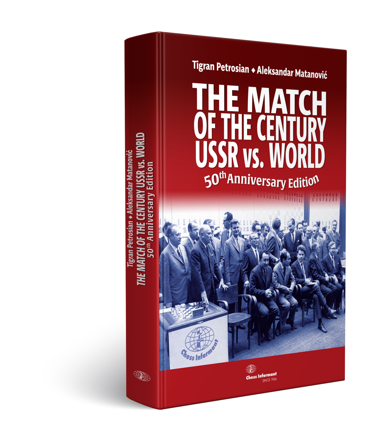 The Match of the Century - USSR vs. World
