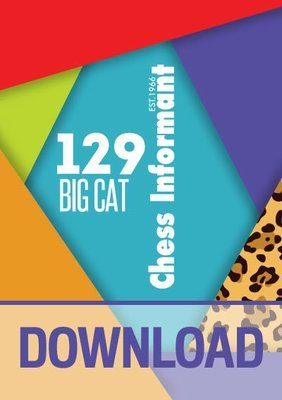 Chess Informant 129 Big Cat - DOWNLOAD VERSION