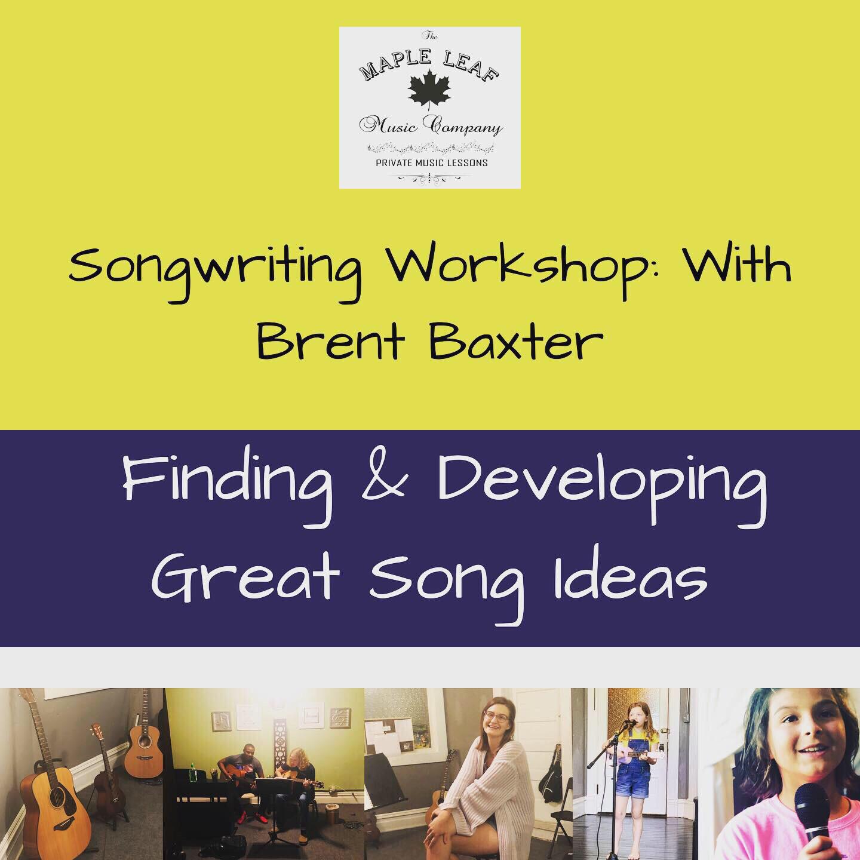 Brent Baxter | Songwriting Class