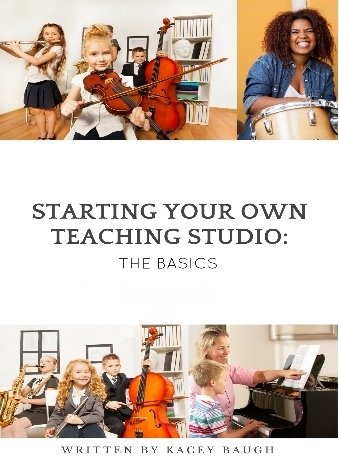 Starting Your Own Teaching Studio: The Basics  Book and Workbook
