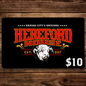 $10 Hereford House Gift Card