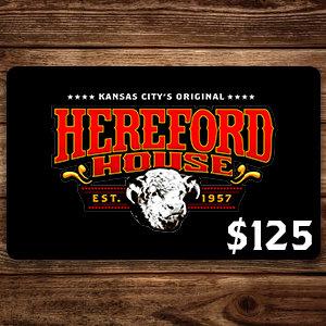 $125 Hereford House Gift Card