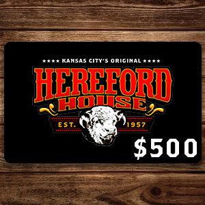 $500 Hereford House Gift Card