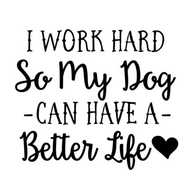 I work hard so my Dog or Cat can have a better life Slate Serving Tray