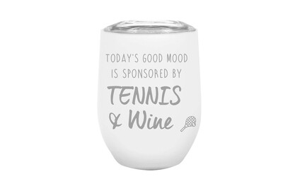 Tennis & Wine Saying or Customize with Your Saying on Insulated Wine Tumbler